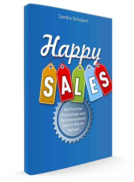 Schubs Vertriebskonzepte - Sandra Schubert - Training, Seminare, Vorträge - Happy Sales Buch