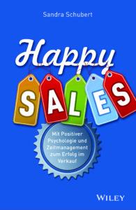 Schubs Vertriebskonzepte - Sandra Schubert - Training, Seminare, Vorträge - Buch Happy Sales Cover